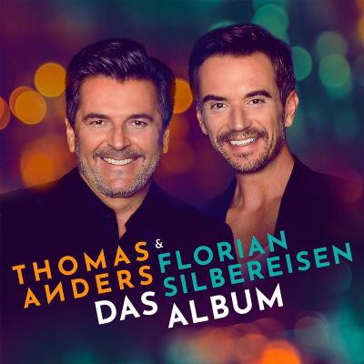 Thomas Anders und Florian Silbereisen Das Album CD Cover