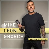 mike-leon-grosch-tausend-melodien-cover-klein